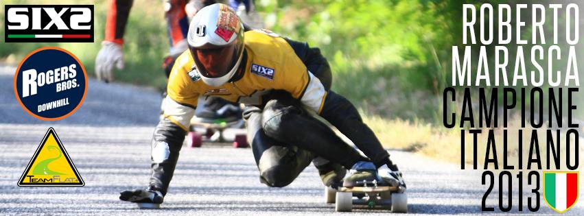 Roberto Marasca Campione Italiano Downhill Skateboard 2013